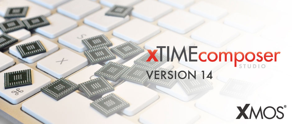 xTIMEcomposer Studio 14, start exploring multicore microcontrollers